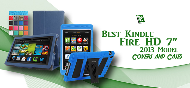 Best Kindle Fire HD 2013 Cases