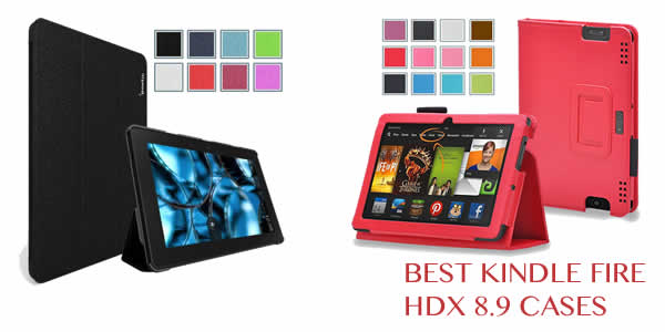 Best Kindle Fire HDX 8.9 Cases