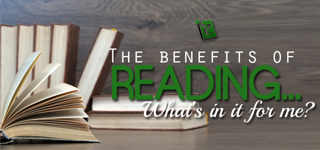 Reading Benefits - How does reading do god to me