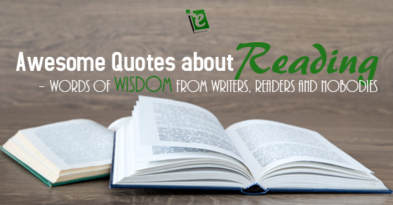 Quotes about Reading - Words of Wisdom