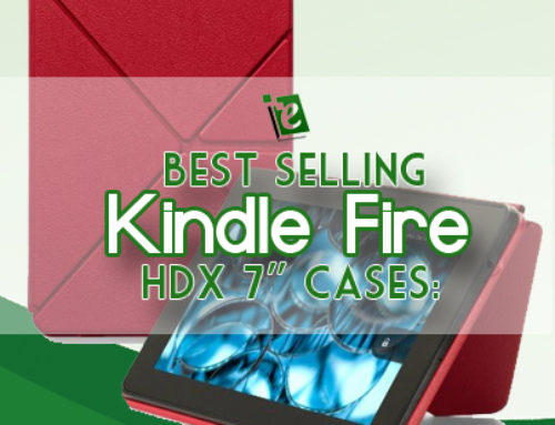 Best Selling Kindle Fire HDX 7 Cases: Protect Your Kindle HDX Investment