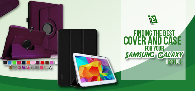 Best Cover for Samsung Galaxy 4 10.1