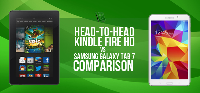 Kindle Fire HD vs Galaxy Tab 4 7