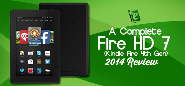 A Complete Fire HD 7 2014 Review