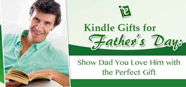 Kindle Gifts for Father's Day Discount